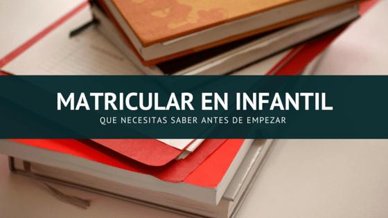 periodo de matriculación infantil