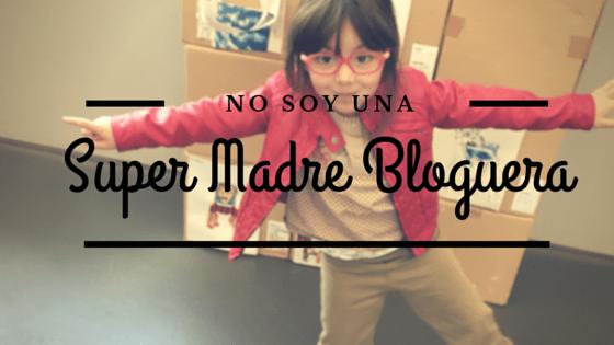 Super madre bloguera