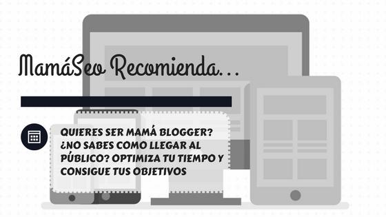 #mamaSeo recomienda