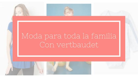 Vertbaudet y los imprescindibles para bebé (y mamá   hermana mayor) 75b5a1b55363